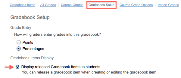 select gradebook setup from the top menu 2 place a check in the box next to display released gradebook items to students